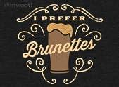 I Prefer Brunettes