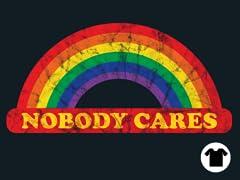 Nobody Cares!