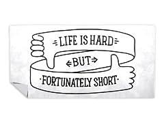 Life Is Short Beach Towel