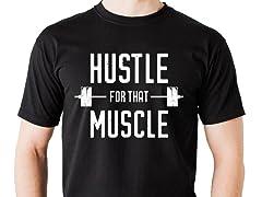 """Nobody Hustles Harder"" Tee"