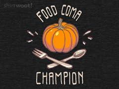 Food Coma Champion