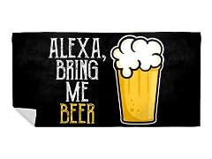 """""""Alexa, Bring Me Beer"""" Beach Towel"""