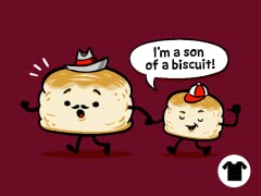 Son of a Biscuit!