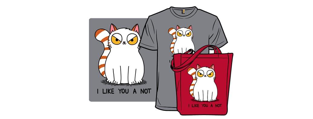 I Like You A Not