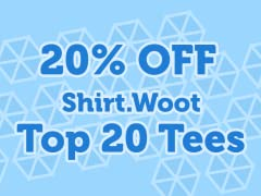 20% OFF Shirt.Woot Top 20!