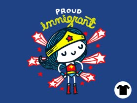 Proud Immigrant