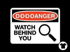 D-D-D-Danger