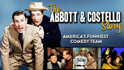 The Abbott & Costello Story - America's Funniest Comedy Team