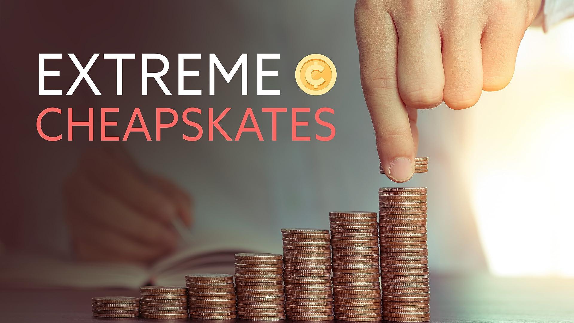 Extreme Cheapskates - Season 1