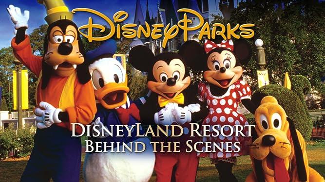 Disneyland Resort Behind the Scenes