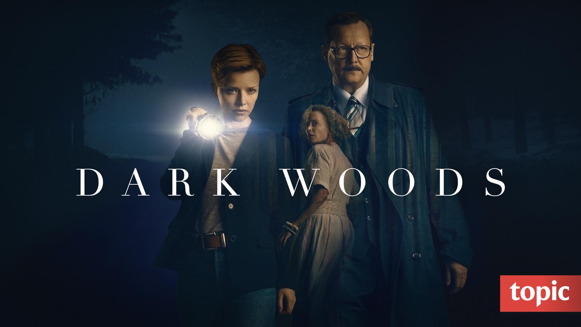Dark Woods Season 1