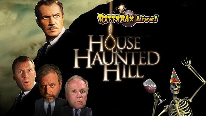 RiffTrax Live: House on Haunted Hill