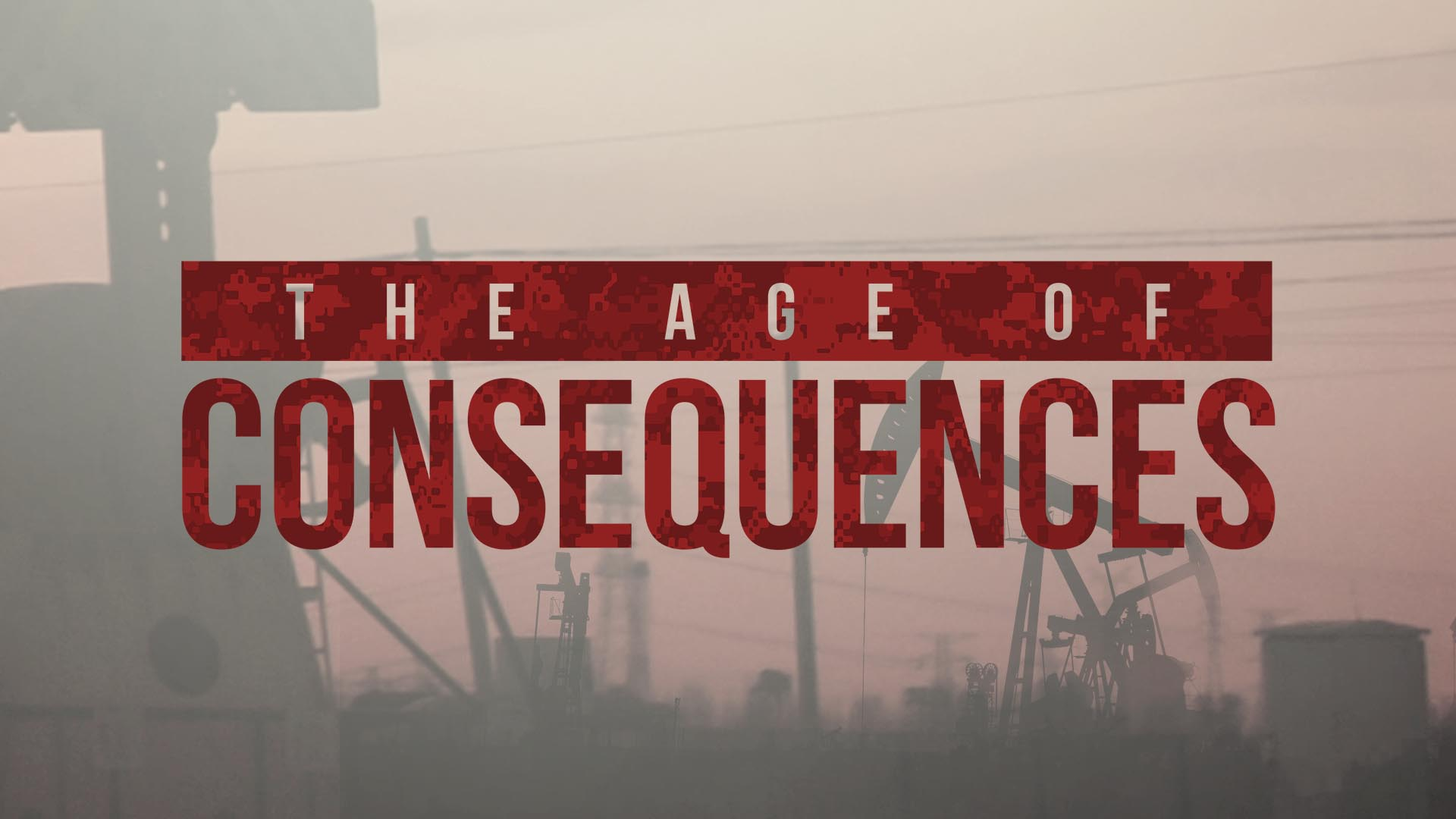 Age of Consequences