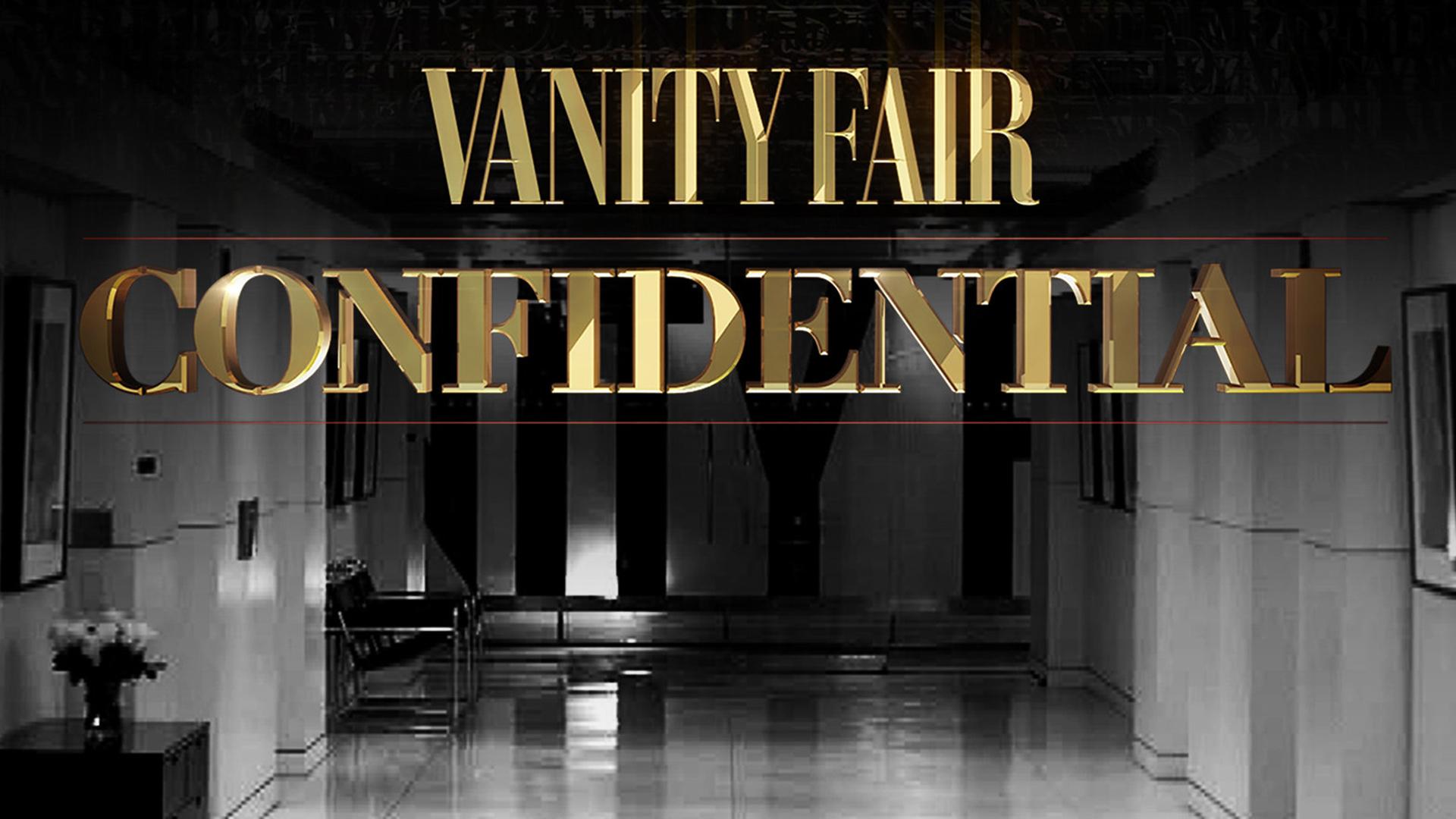 Vanity Fair Confidential Season 1