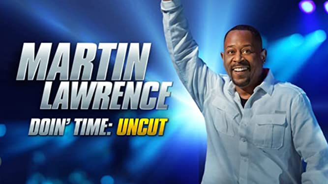 Martin Lawrence: Doin' Time: Uncut