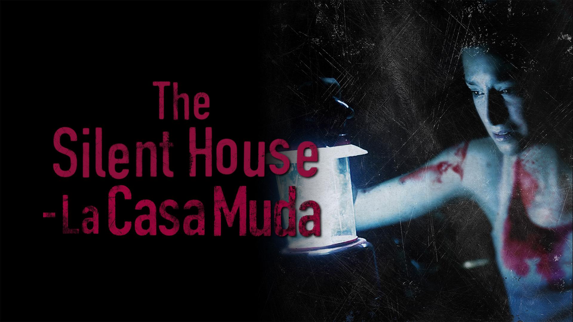 The Silent House (La Casa Muda) (English Subtitled)