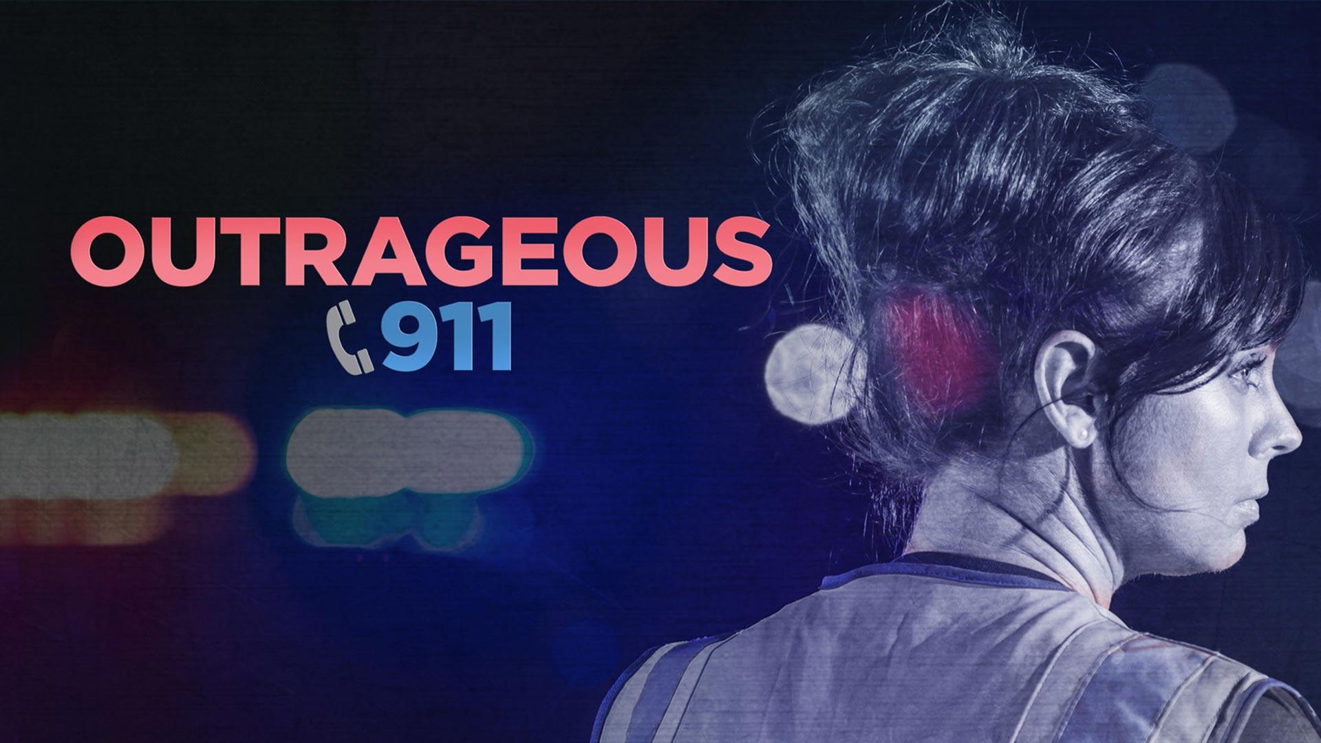Outrageous 911 - Season 1
