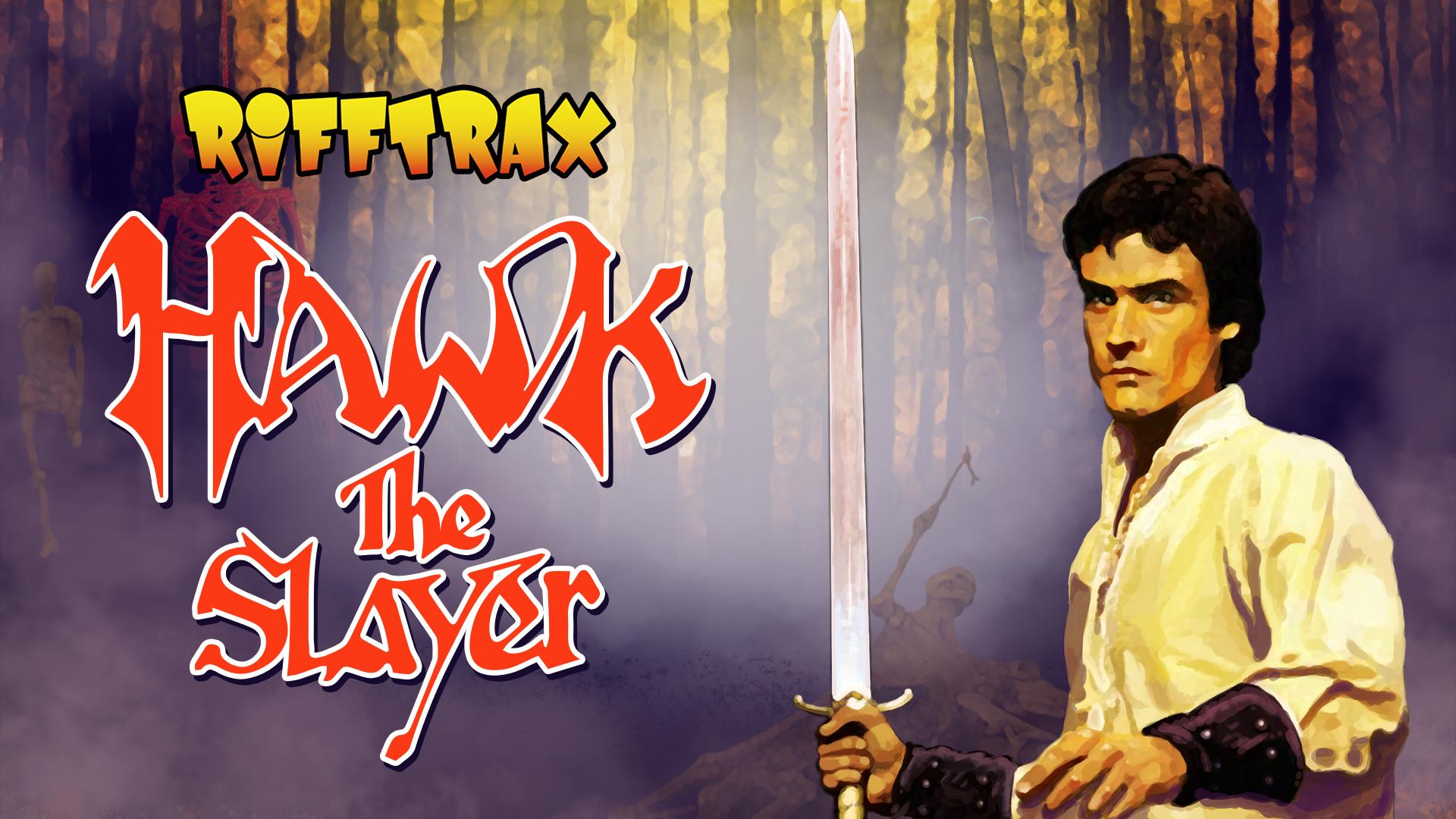 RiffTrax: Hawk the Slayer