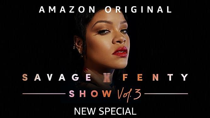 Savage X Fenty Show Vol. 3
