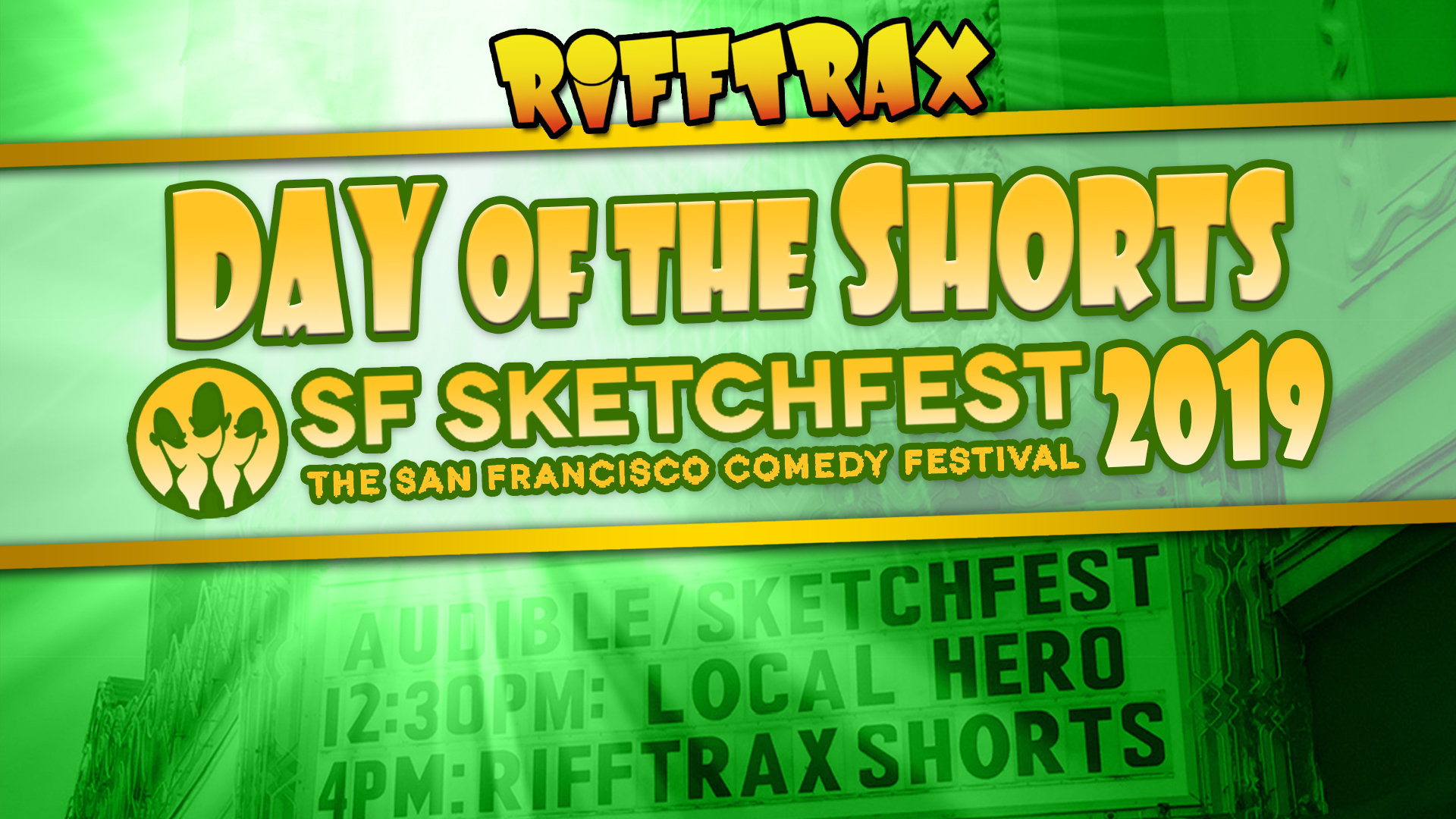 RiffTrax: Day of the Shorts: SF Sketchfest 2019