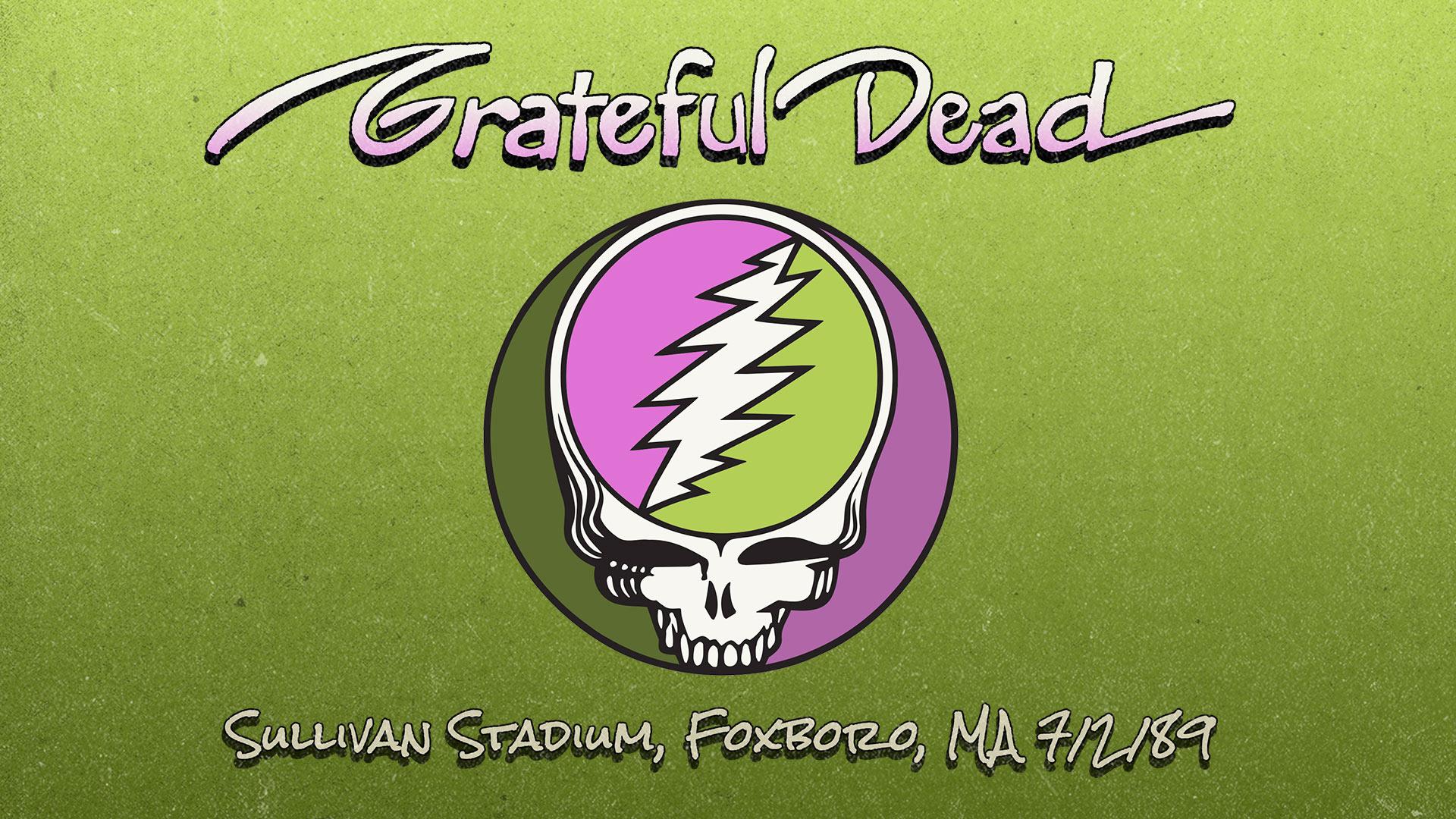 Live in Foxboro, MA 7/2/89