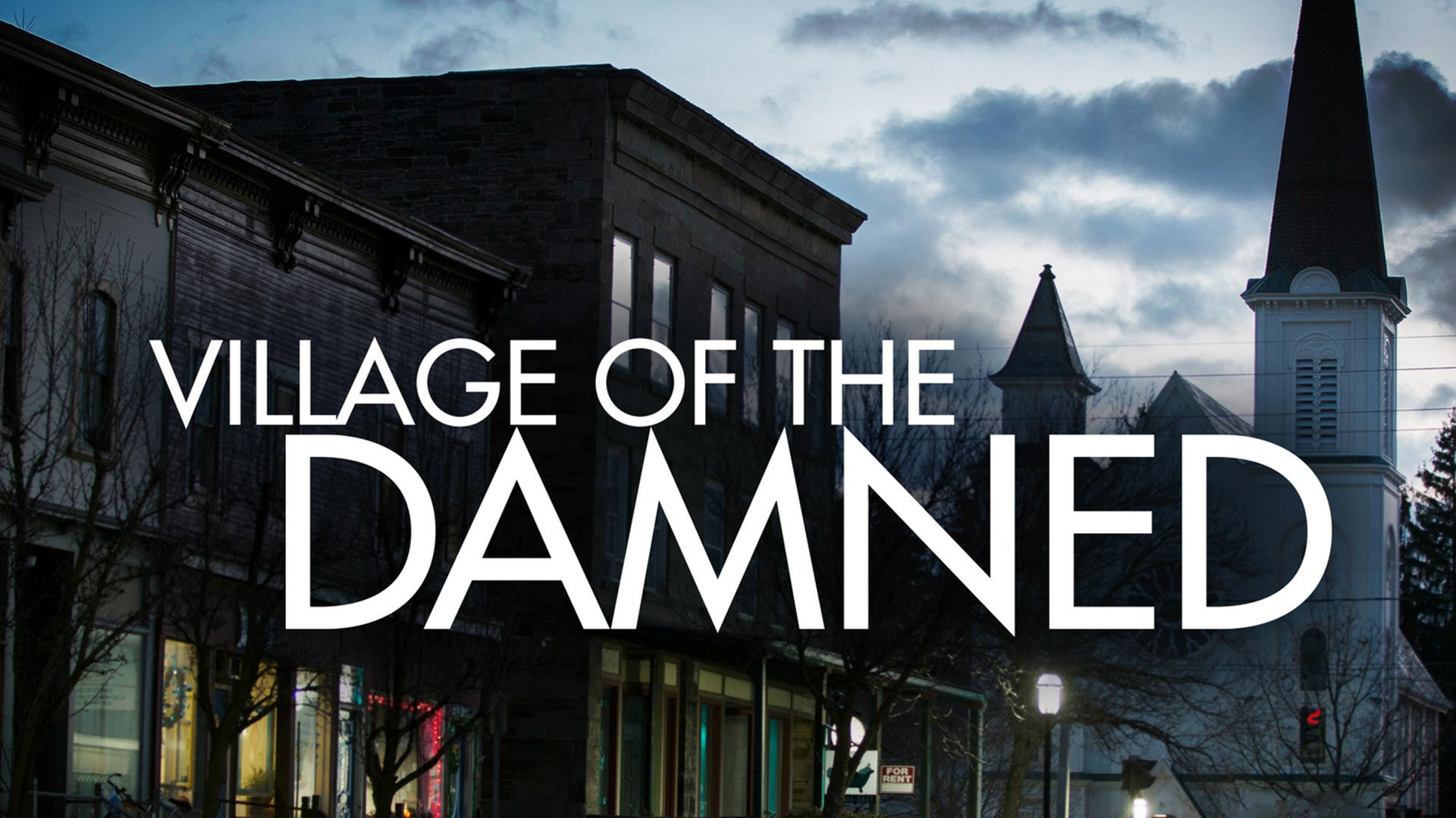 Village of the Damned - Season 1