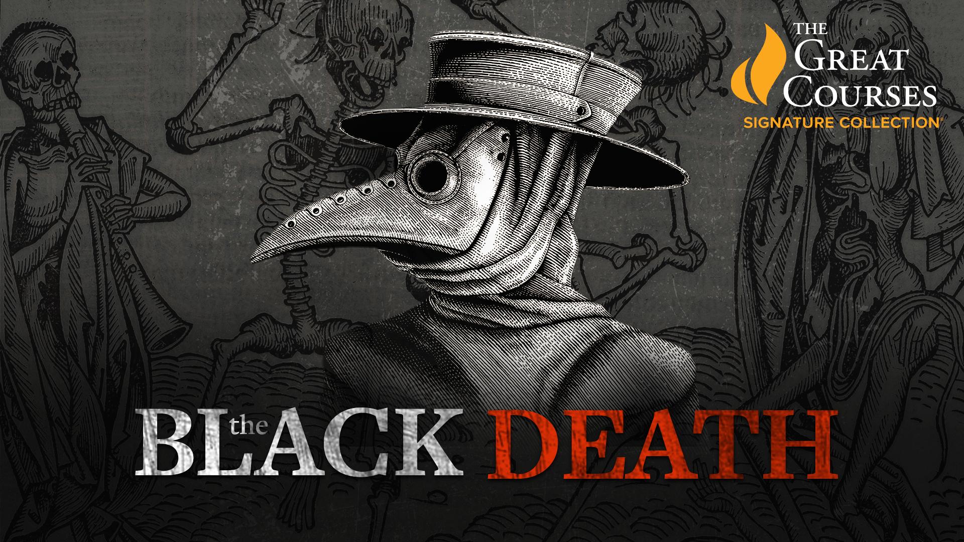 The Black Death: The World's Most Devastating Plague