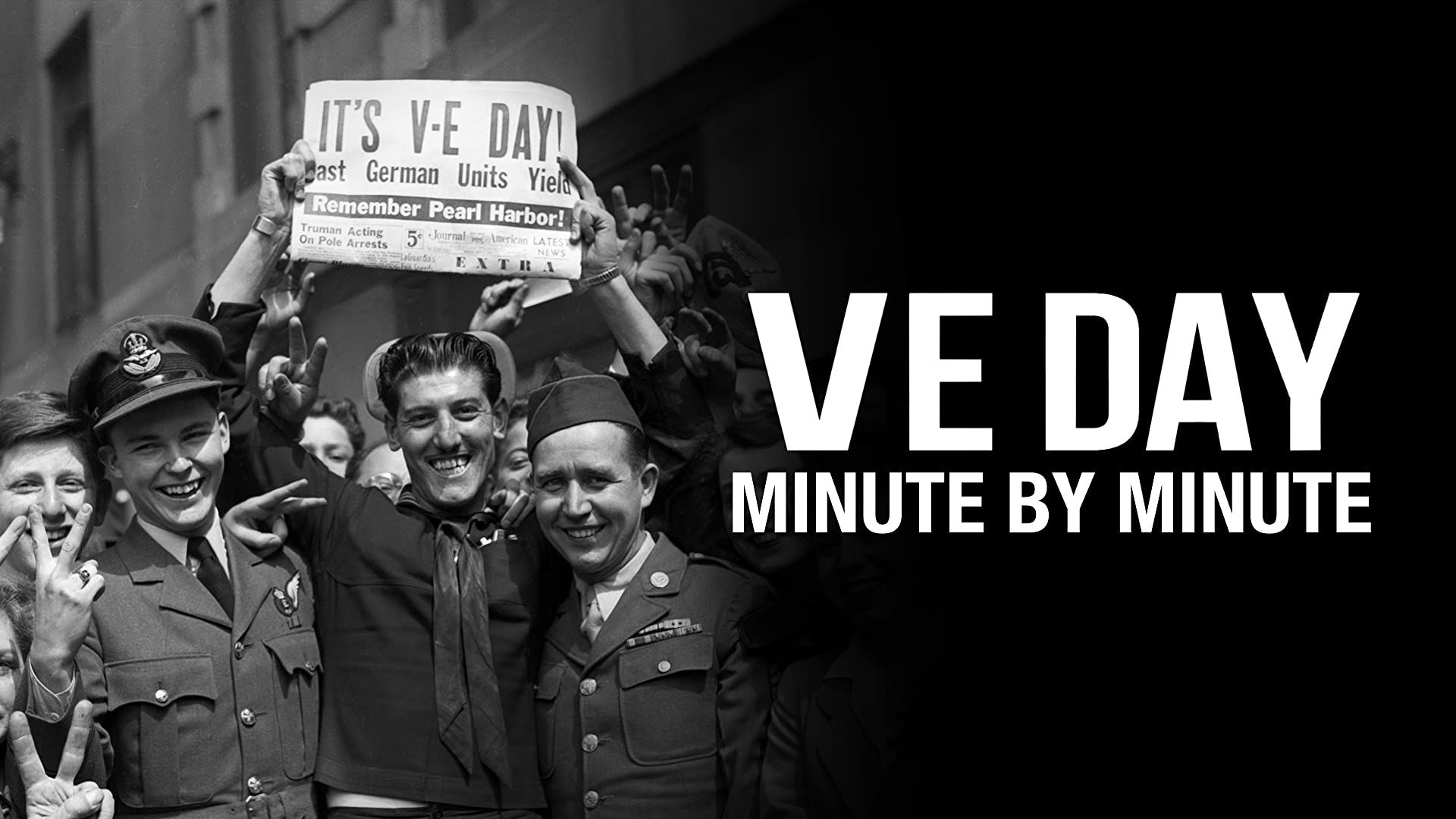 VE Day: Minute by Minute - Series 1