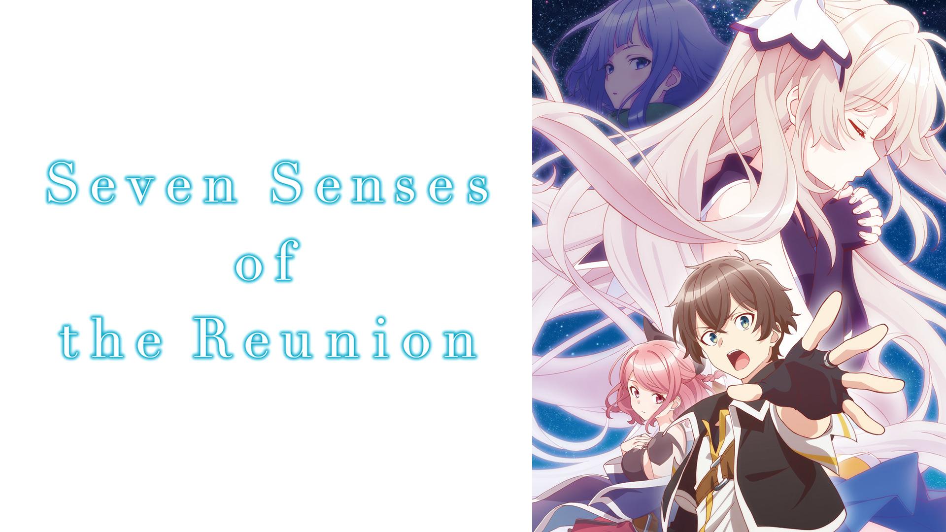 Seven Senses of the Re'Union