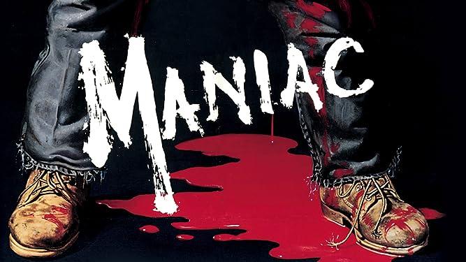 Maniac (Restored Version)
