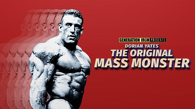 Dorian Yates: The Original Mass Monster