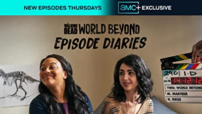 TWD World Beyond: Episode Diaries
