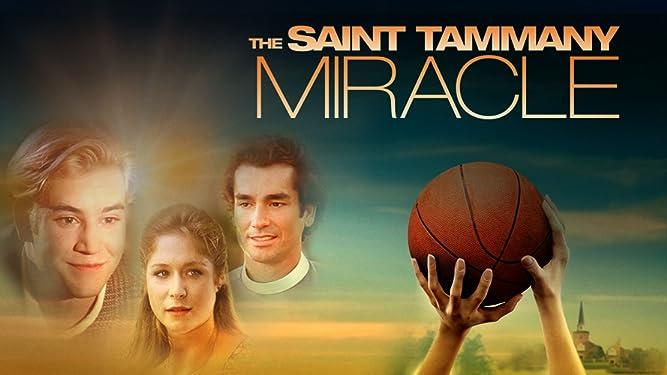 The Saint Tammany Miracle
