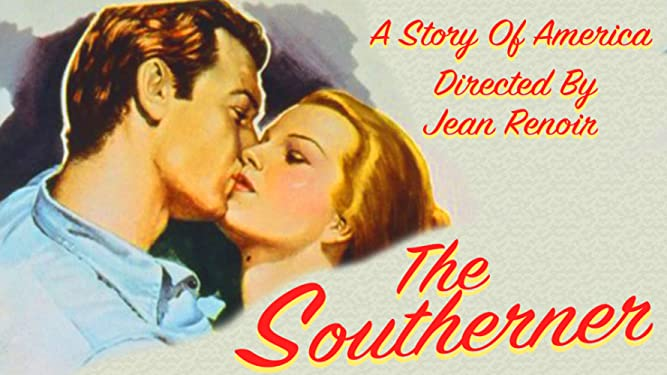 The Southerner - A Story of America, Directed By Jean Renoir