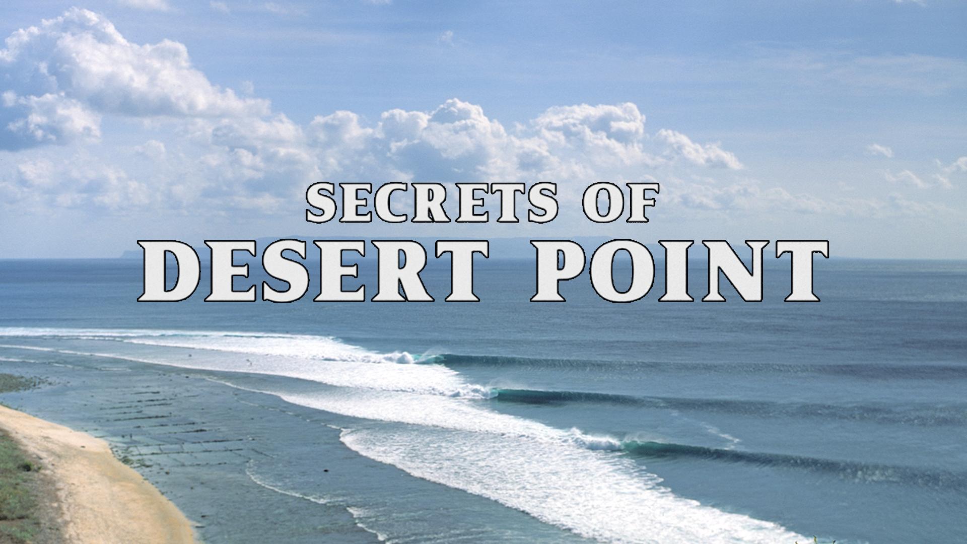 Secrets of Desert Point