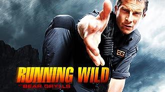 Running Wild With Bear Grylls, Season 1