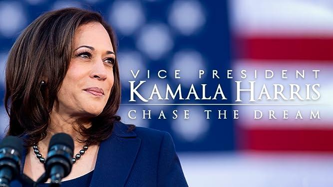 Vice President Kamala Harris: Chase the Dream