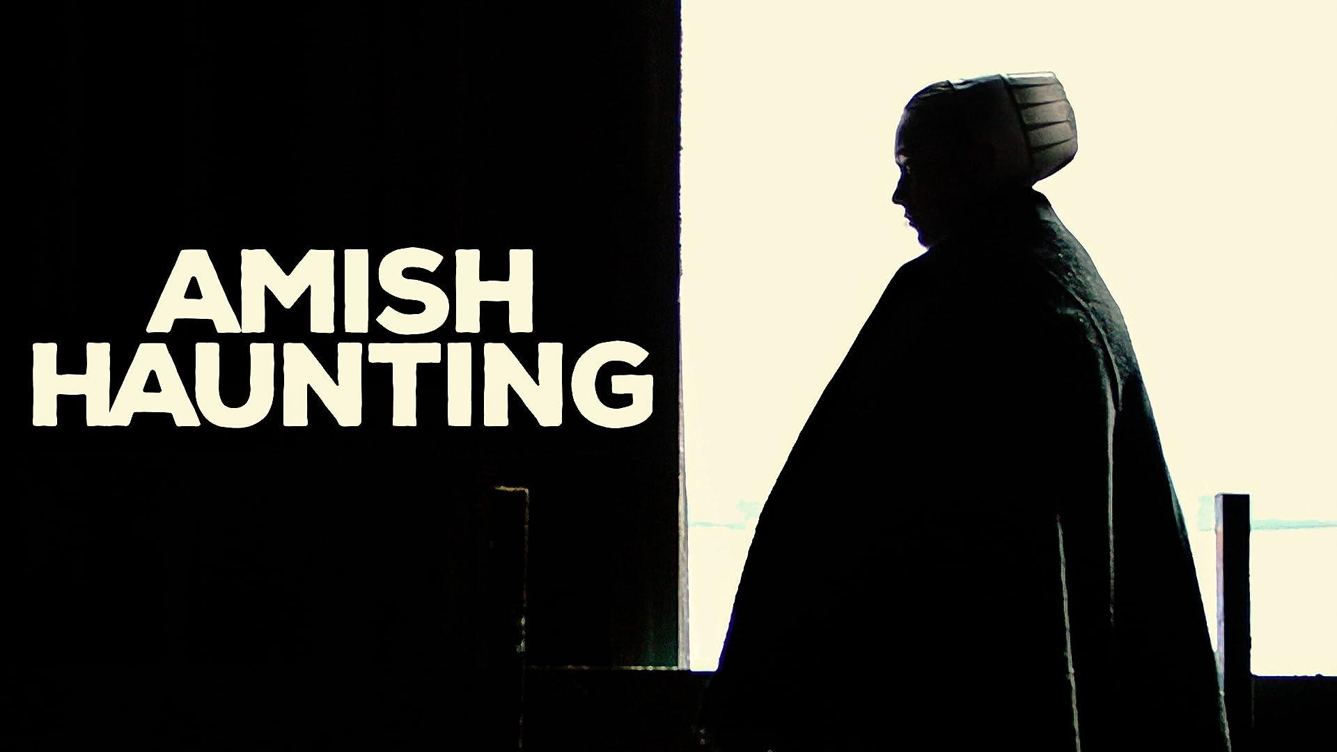 Amish Haunting - Season 1