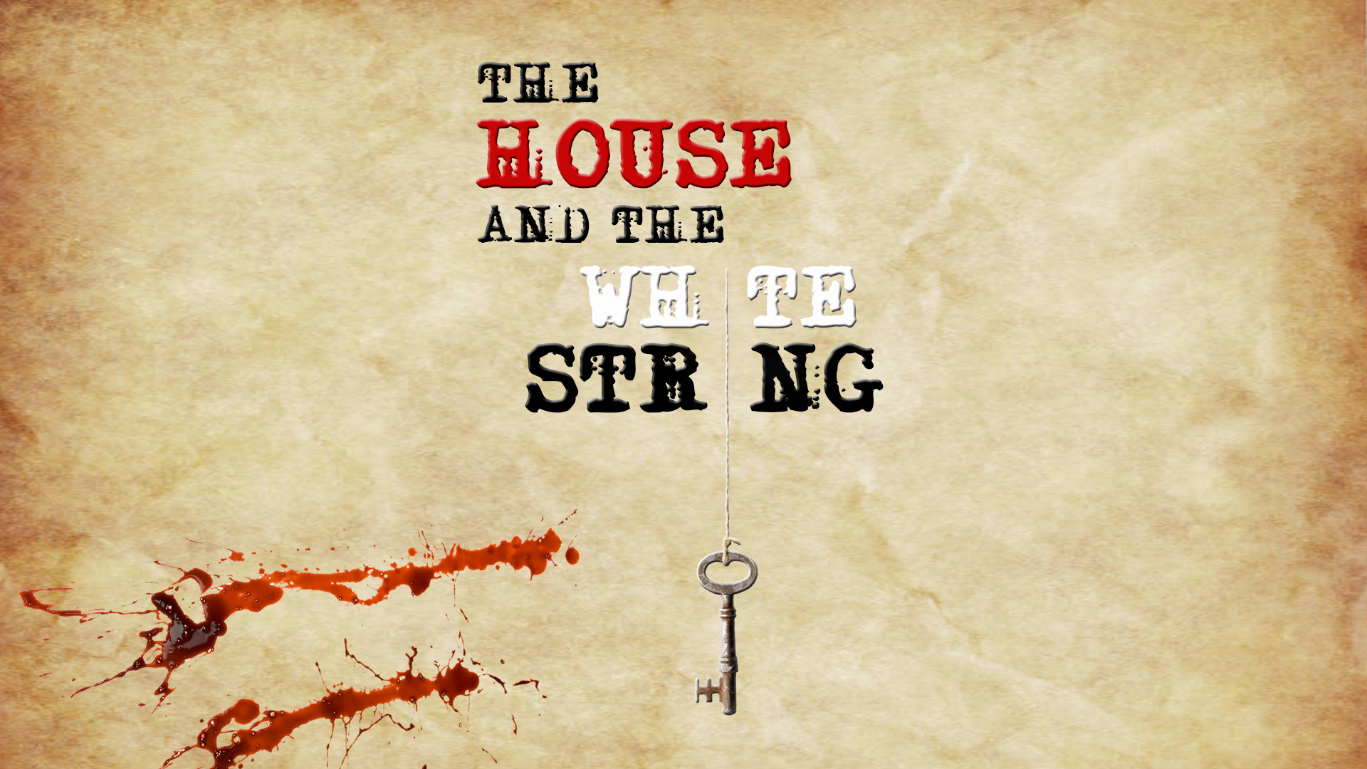 The House and the White String