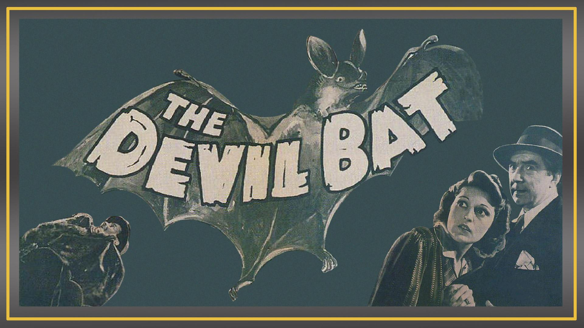 The Devil Bat (1940)