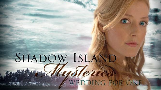 Shadow Island Mysteries: Wedding for One