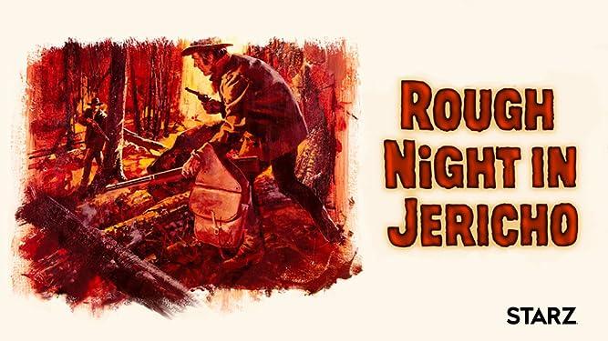 Rough Night In Jericho