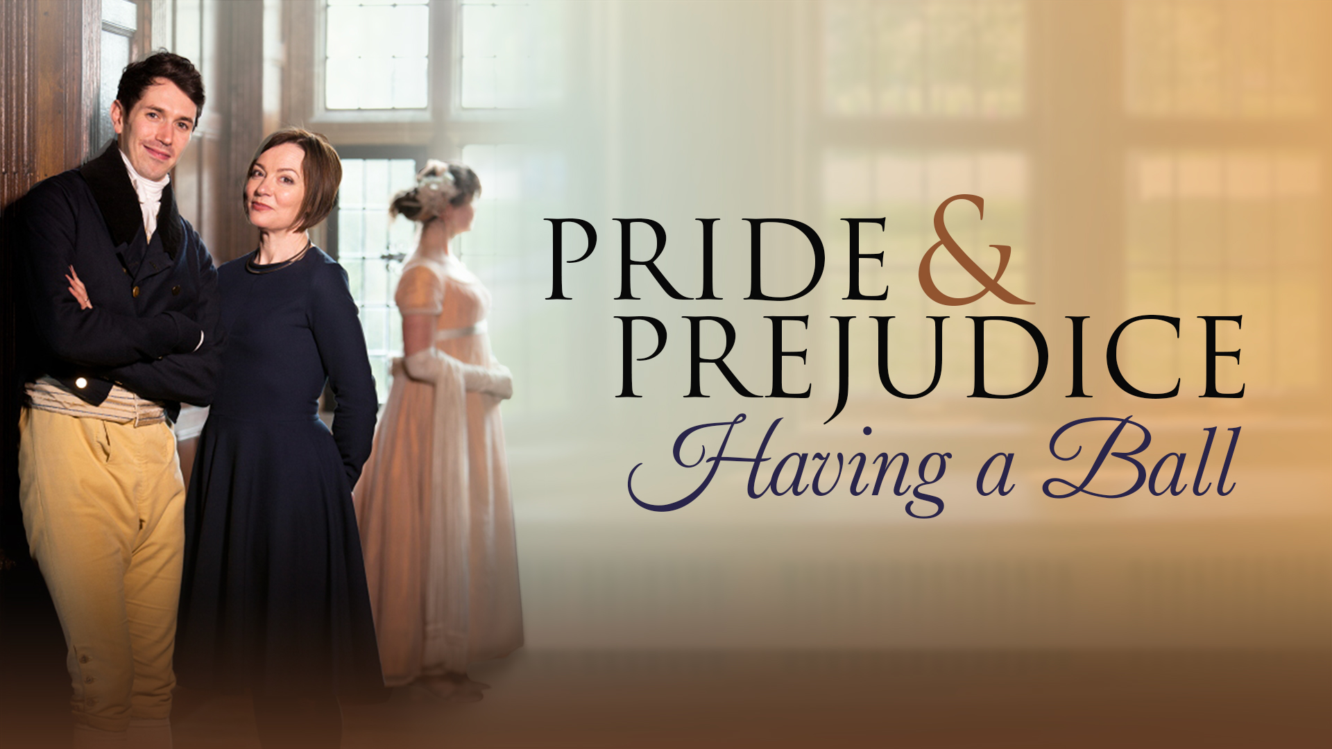 Pride & Prejudice: Having a Ball
