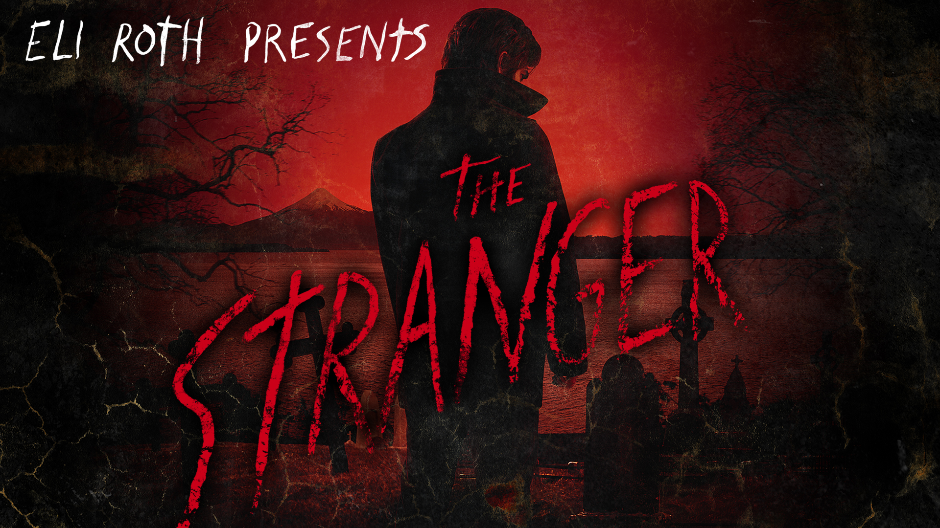 Eli Roth Presents: The Stranger