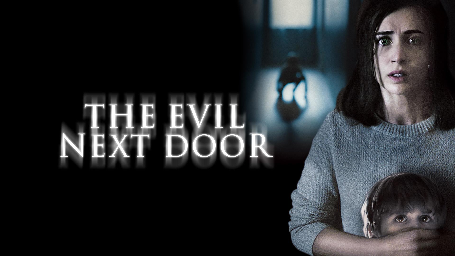 The Evil Next Door (English dub)