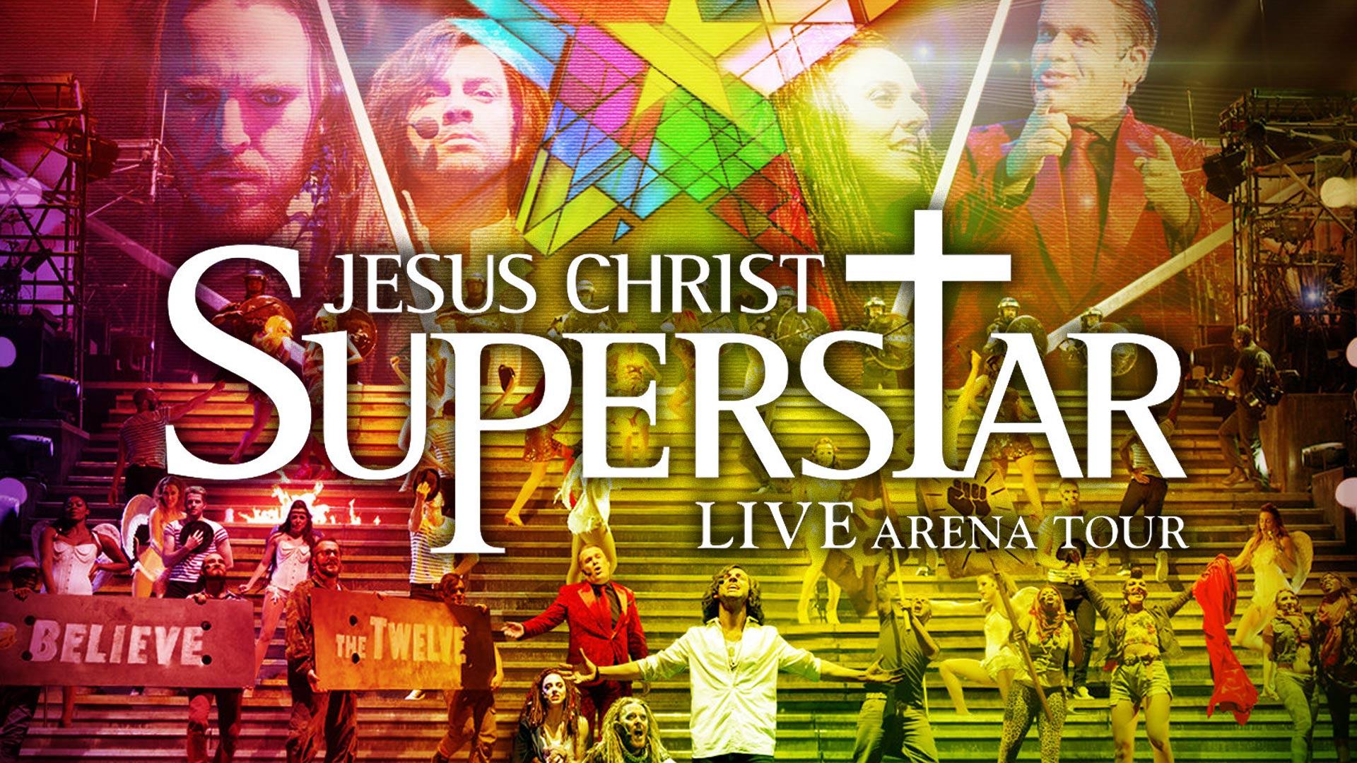 Jesus Christ Superstar Live Arena Tour