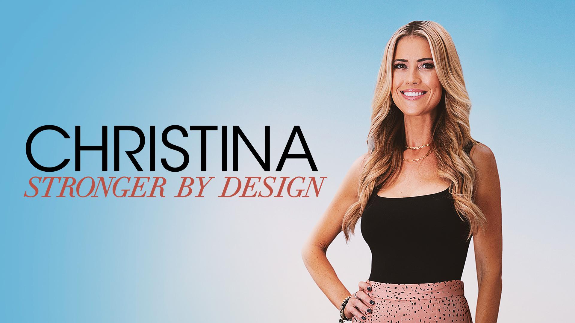 Christina: Stronger By Design - Season 1