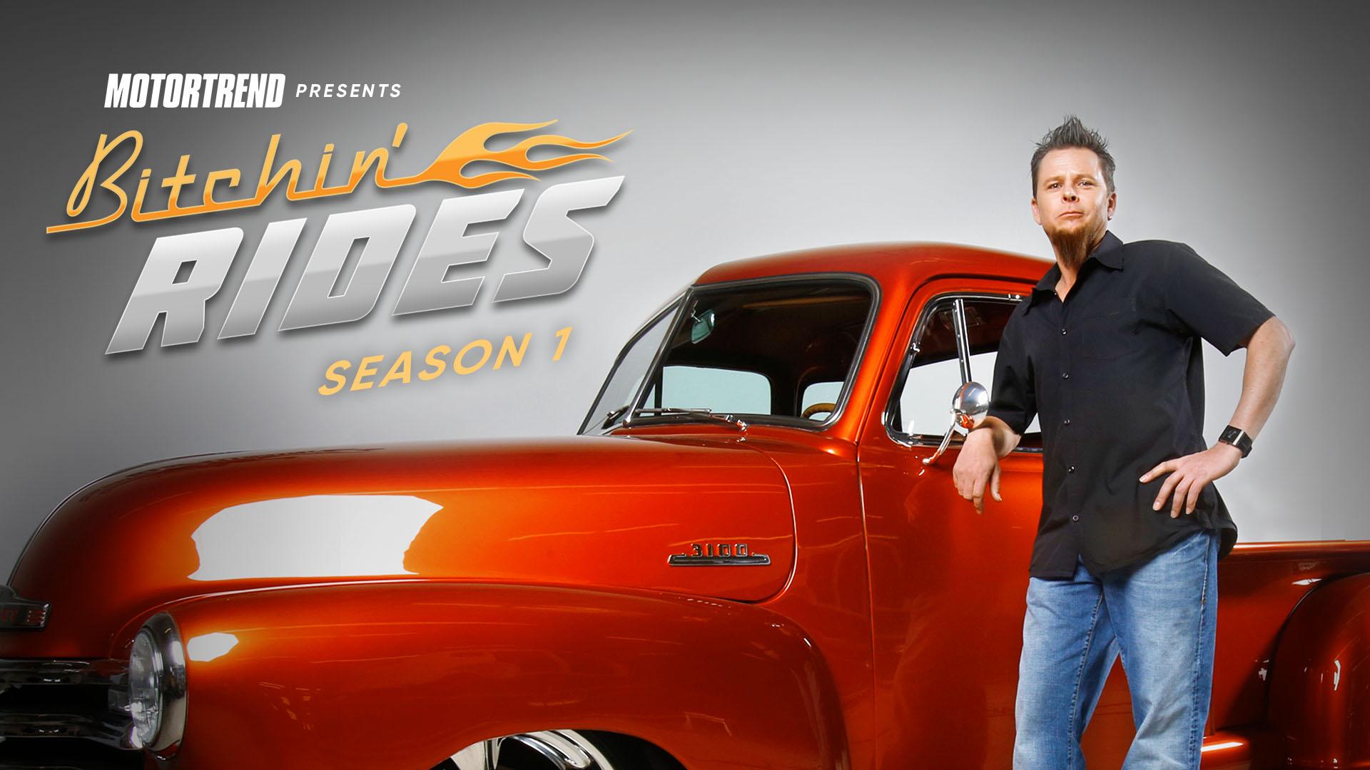 Bitchin' Rides Season 1
