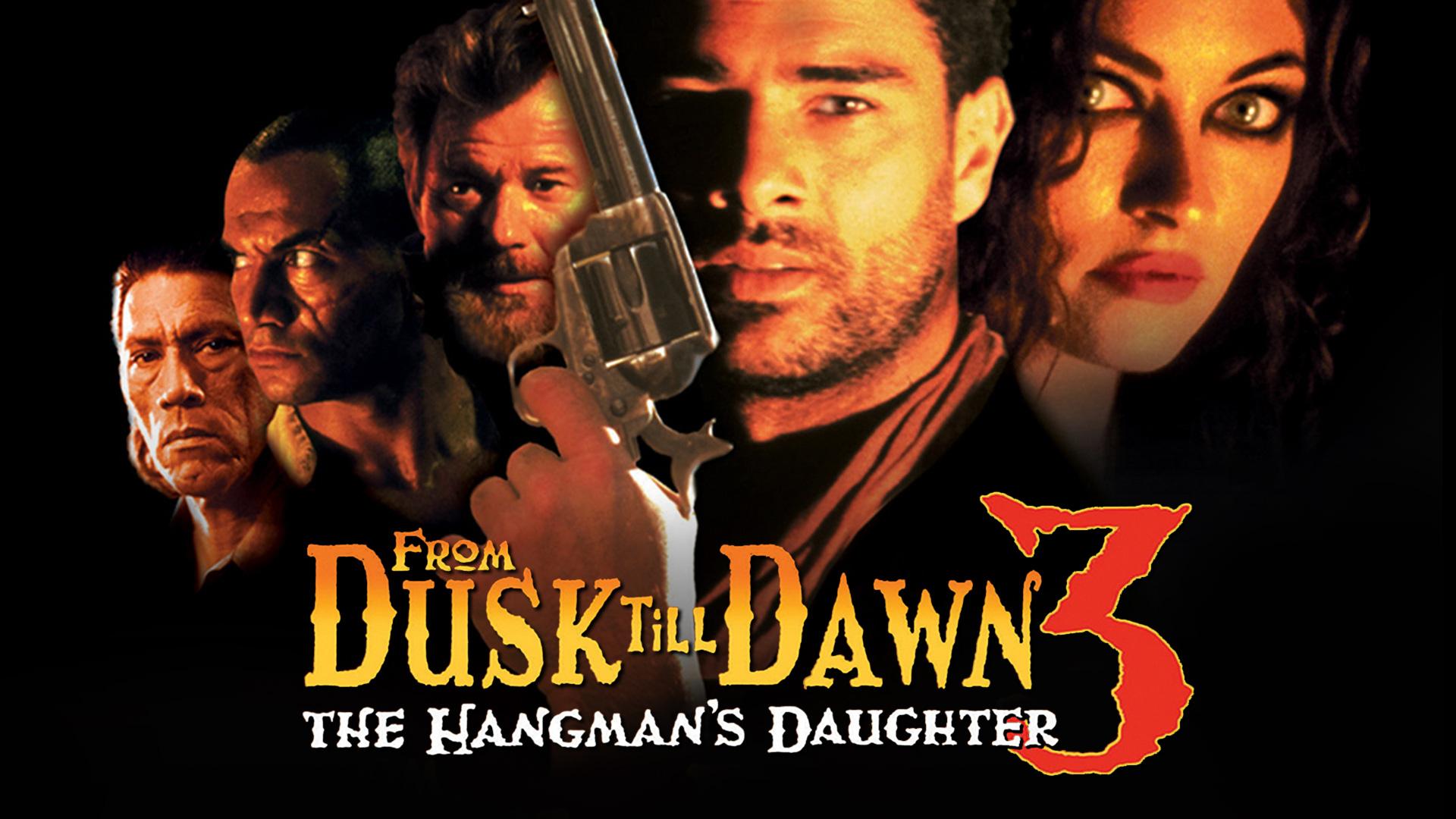 From Dusk Till Dawn III: The Hangman's Daughter