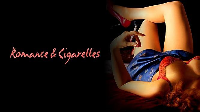 Romance and Cigarettes